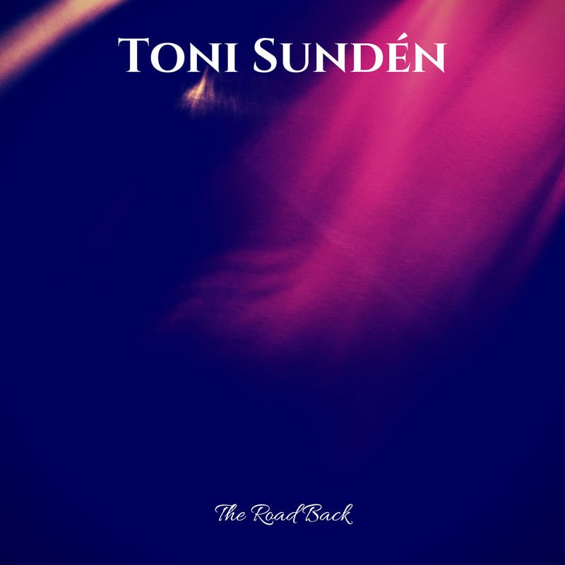 Toni Sundén CD The Road Back